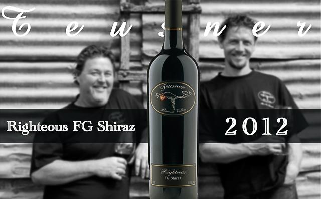 【碉堡】Teusner Righteous FG Shiraz 2012