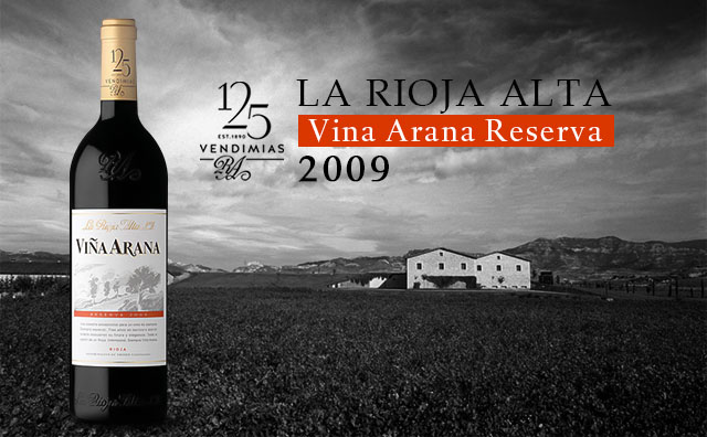 【橡树河畔】La Rioja Alta Vina Arana Reserva 2009