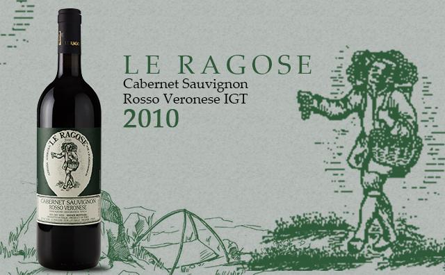 【終于來了】Le Ragose Cabernet Sauvignon Rosso Veronese IGT 2010