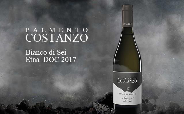 【西西里火山口】Palmento Costanzo Bianco di Sei Etna 2017