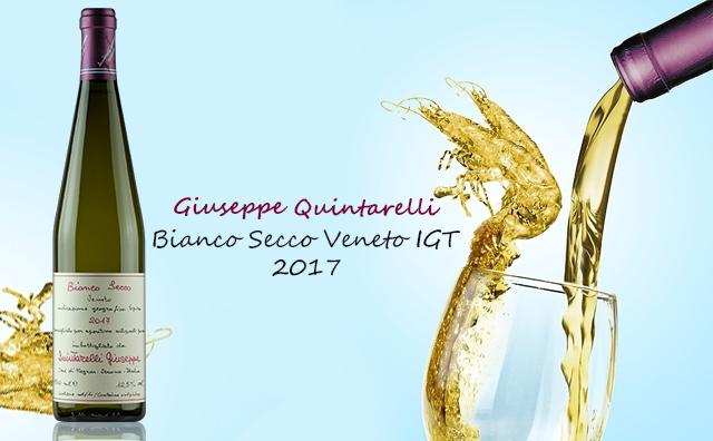 【性價比大Q】Giuseppe Quintarelli Bianco Secco Veneto 2017