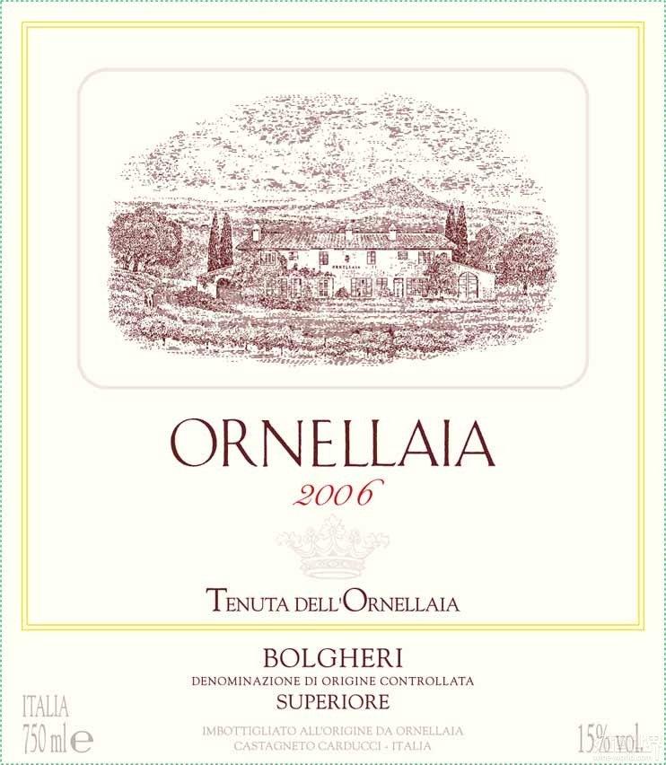 """意大利的波尔多风:Tenuta Dell\'Ornellaia""""大牌""""超级托斯卡纳"""