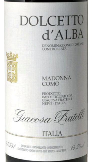 贾科萨圣母玛利亚科莫多阿尔马多姿桃干红Fratelli Giacosa Madonna Como Dolcetto d'Alba