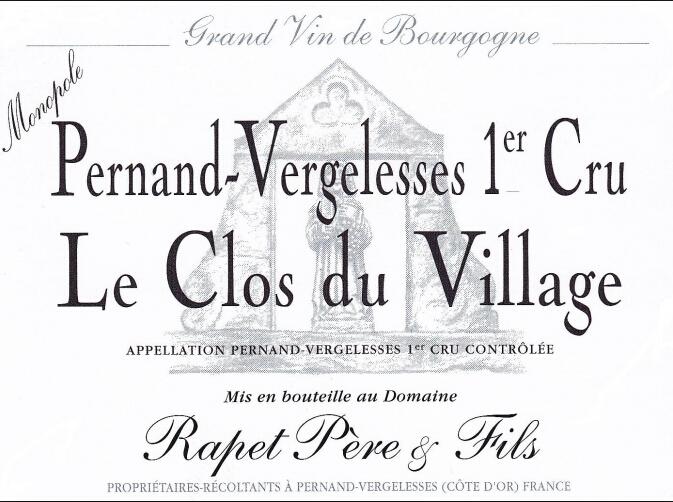 拉裴父子酒庄佩侬维杰莱丝村一级干白Rapet Pere et Fils Pernand Vergelesses 1er Cru Clos du Village