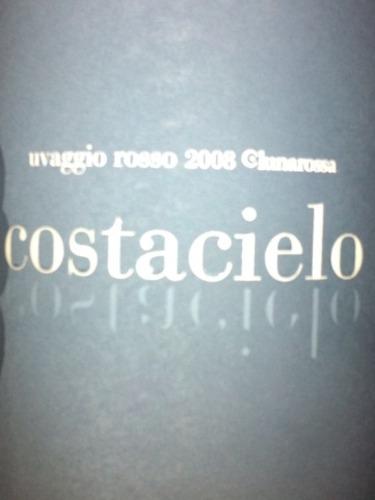 露娜罗莎酒庄柯斯达奇诺干红Lunarossa Costacielo Uvaggio Rosso