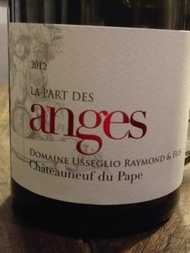 Domaine Raymond Usseglio & Fils Cuvee La Part des Anges Chateauneuf-du-Pape