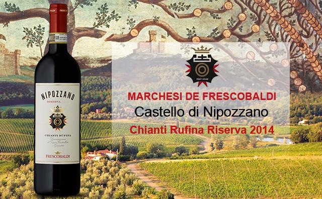 【酒友大赞】Marchesi de Frescobaldi Castello di Nipozzano Chianti Rufina Riserva