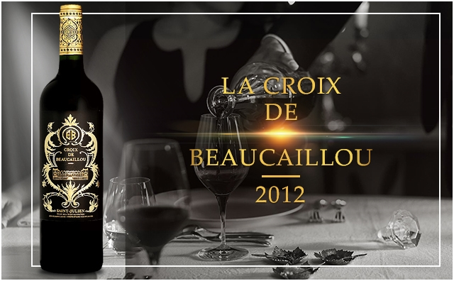 【超二庄副牌】La Croix de Beaucaillou 2012
