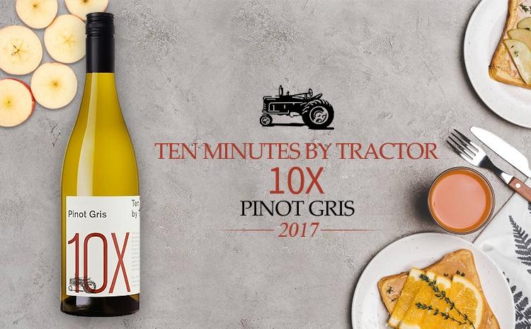 【名家灰皮诺】Ten Minutes By Tractor 10X Pinot Gris 2017