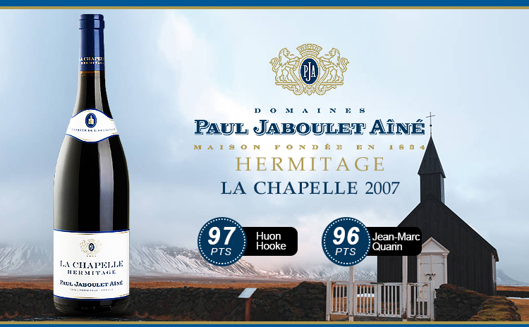 【小教堂驾到】Paul Jaboulet Aine Hermitage La Chapelle 2007